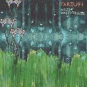 Tartufi : Nests Of  Waves & Wire