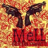 Mell : Western Spaghetti