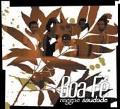 Boa Fé : Reggae Saudade