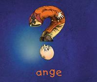 Ange : ?