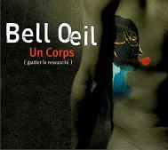 Bell Oeil : Un Corps (gautier Ressuscité)