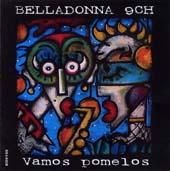 Belladonna 9ch : Vamos Pomelos