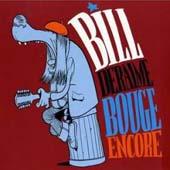 Bill Deraime : Bouge Encore - Nouvel Album