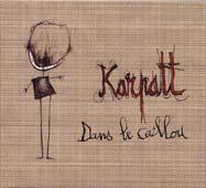 Karpatt : Dans Le Caillou