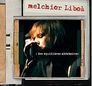 Melchior Liboa : (les équilibres Aléatoires)