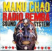 Manu Chao : RADIO BEMBA SOUND SYSTEM