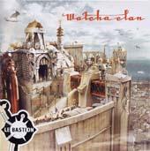 Watcha Clan : Le Bastion