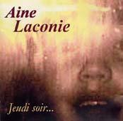 Aine Laconie : Jeudi Soir ...