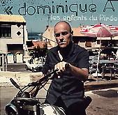 Dominique A - LES ENFANTS DU PIR�E