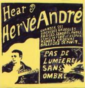 Hervé André : Pas De Lumière Sans Ombre