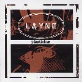 Layne : Plasticine