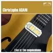 Christophe Adam : Live At The Coopécabana