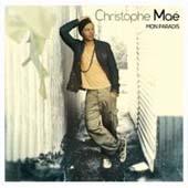 Christophe Maé : Mon Paradis