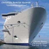 Christian Brazier Quartet : Circumnavigation ( CELP Musiques / 2010)