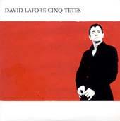 David Lafore Cinq Têtes : David Lafore Cinq Têtes