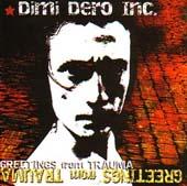 DIMI DERO INC. : GREETINGS FROM TRAUMA