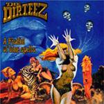 The Dirteez : A Fistful Of Blue Spells
