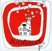 Dusminguet : > GO >