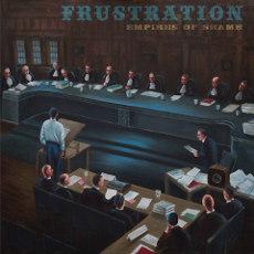 Frustration : Empires Of Shame