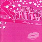 Huggie & The Glitters : Heartbreak Radio