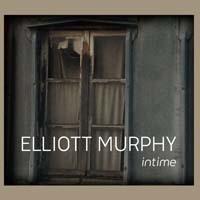 Elliott Murphy : Intime