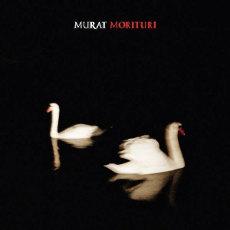 Jean-Louis Murat : Morituri