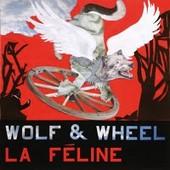 La Féline : Wolf & Wheel