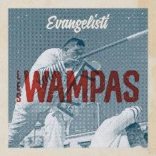 Les Wampas : Evangelisti
