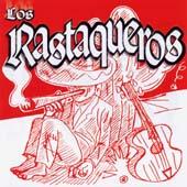 Los Rastaqueros : Los Rastaqueros