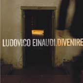 Ludovico Einaudi : Divenire (2007, Ponderosa Music & Art)