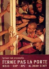 Lyrical Lab Présente ... : Ferme Pas La Porte