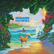Marianne Faithfull : Horses And High Heels