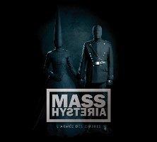 Mass Hysteria : L'armée Des Ombres