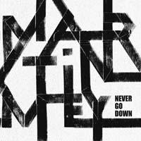 Martin Mey : Never Go Down