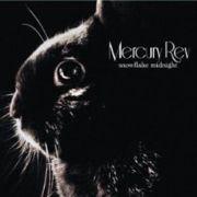 Mercury Rev : Snowflake Midnight / Strange Attractor