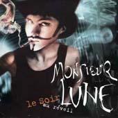 Monsieur Lune : LE SOIR AU RéVEIL