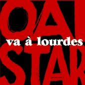 Oaï Star : Va à Lourdes !