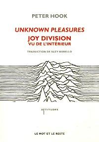 Peter Hook : Unknown Pleasures, Joy Division
