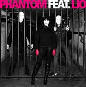 Phantom Feat. Lio : Phantom Feat. Lio