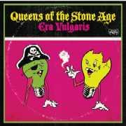 Queens Of The Stone Age : Era Vulgaris