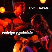 Rodrigo y Gabriela : Live In Japan 2008