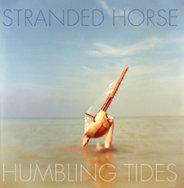Stranded Horse : Humbling Tides