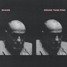 shame : Drunk Tank Pink
