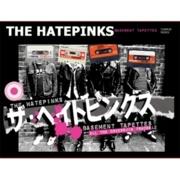 The Hatepinks : Basement Tapettes