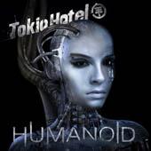 Tokio Hotel : Humanoïd