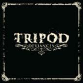 Tripod : Deviances