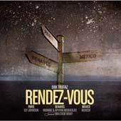 Erik Truffaz : Rendez-vous : Paris / Benares / Mexico