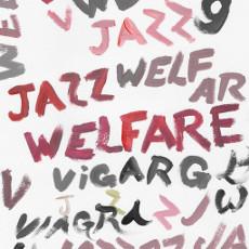 Viagra Boys : Welfare Jazz