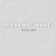 Alabama Shakes : Boys And Girls