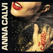 Anna Calvi : Jezebel / Moulinette (EP)
